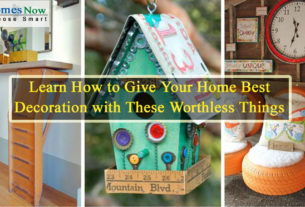 Learn How to Give Your Home Best Decoration with These Worthless Things