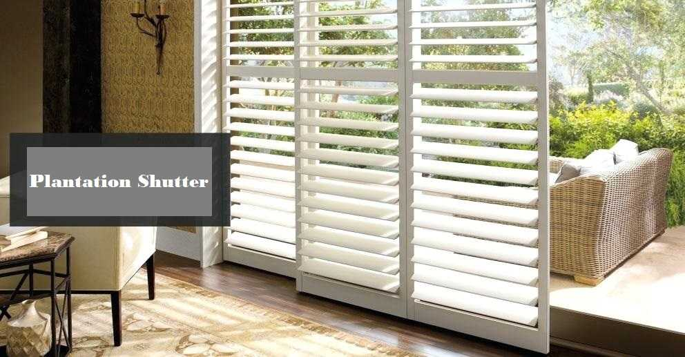 Different Types of Plantation Shutters