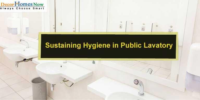 Sustaining Hygiene in Public Lavatory